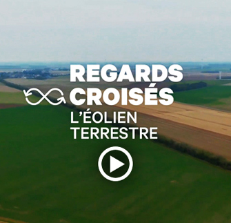 Regards croisés - Eolien terrestre