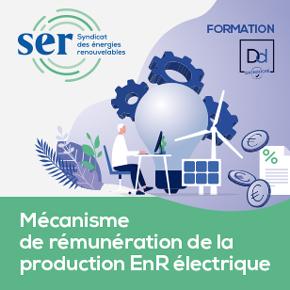 Formation SER : Mécanisme de rémunération de la production EnR électrique